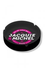 Cendrier Jacquie & Michel